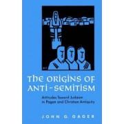 The Origins of Anti-Semitism by John G. Gager