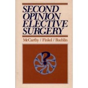 Second Opinion Elective Surgery by Eugene McCarthy
