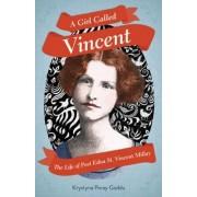 A Girl Called Vincent by Krystyna Poray Goddu