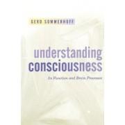 Understanding Consciousness by Gerd Sommerhoff