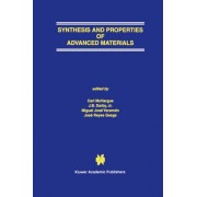 Synthesis and Properties of Advanced Materials by Carl J. McHargue