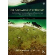 The Archaeology of Britain by John Hunter