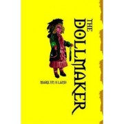 The Dollmaker by Marilyn S Land