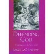 Defending God by James L. Crenshaw
