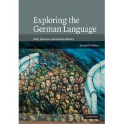 Exploring the German Language by Sally Johnson