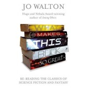 What Makes This Book So Great by Jo Walton