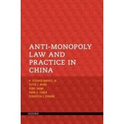 Anti-Monopoly Law and Practice in China by H. Stephen Harris