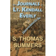 The Journals of Lt. Kendal Everly: A Story of the American Civil War