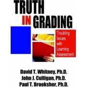 Truth in Grading by David T Whitney