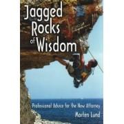 Jagged Rocks of Wisdom by Morten Lund