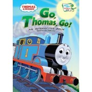 Go, Thomas, Go! by Rev W Awdry