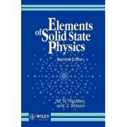Elements of Solid State Physics by M.N. Rudden