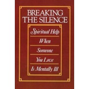 Breaking the Silence by MR Cecil Murphey