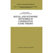 Social and Economic Networks in Cooperative Game Theory by Marco Slikker