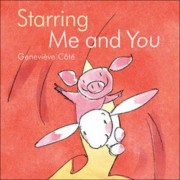 Starring Me and You by Genevieve Cote