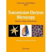 Transmission Electron Microscopy 2016 by C. Barry Carter