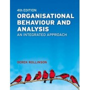 Organisational Behaviour and Analysis by Derek Rollinson