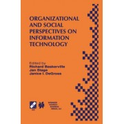 Organizational and Social Perspectives on Information Technology by Richard Baskerville