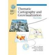Thematic Cartography and Geovisualization by Terry A. Slocum