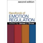 Handbook of Emotion Regulation by James J. Gross