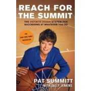 Reach for the Summit by Pat Summitt
