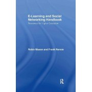 The E-learning and Social Networking Handbook by Robin Mason