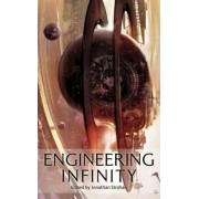 Engineering Infinity by Jonathan Strahan