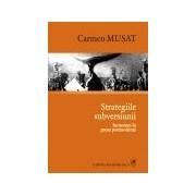 Strategiile subversiunii. Incursiuni in proza postmoderna