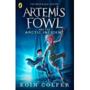 Artemis Fowl and the Arctic Incident by Eoin Colfer