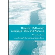 Research Methods in Language Policy and Planning by Francis M. Hult