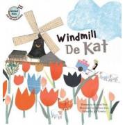 Windmill de Kat by Hyo-mi Park