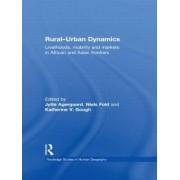 Rural Urban Dynamics by Jytte Agergaard