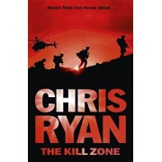 The Kill Zone by Chris Ryan