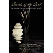 Secrets of the Soul by Bohdi Sanders