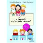 Invat sa scriu corect clasa 3 - Caiet - Petru Hurducaciu Paula Hurducaci