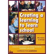 Creating a Learning to Learn School: Research by Toby Greany