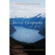 Sacred Geography by Marko Pogacnik
