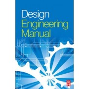Design Engineering Manual by Mike Tooley