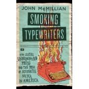 Smoking Typewriters by John McMillian