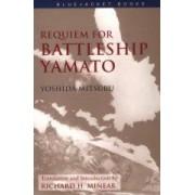 Requiem for Battleship Yamato Yoshida Mitsuru
