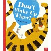 Don't Wake Up Tiger by Britta Teckentrup