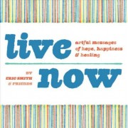 Live Now by Eric Smith