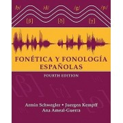 Fonetica Y Fonologias Espanolas by Armin Schwegler