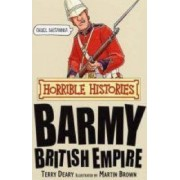 Barmy British Empire by Terry Deary