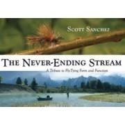 The Never-Ending Stream by Scott Sanchez