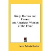 Kings Queens and Pawns by Mary Roberts Rinehart