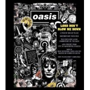 Oasis - Lord Don't Slow Me Down (0602517656604) (1 BLU-RAY)