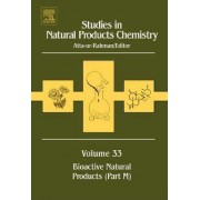 Studies in Natural Products Chemistry: Bioactive Natural Products Part M by Atta-Ur- Rahman