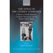 The Voice of the Citizen Consumer by Kerstin Br