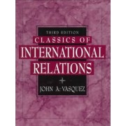 Classics of International Relations by John A. Vasquez